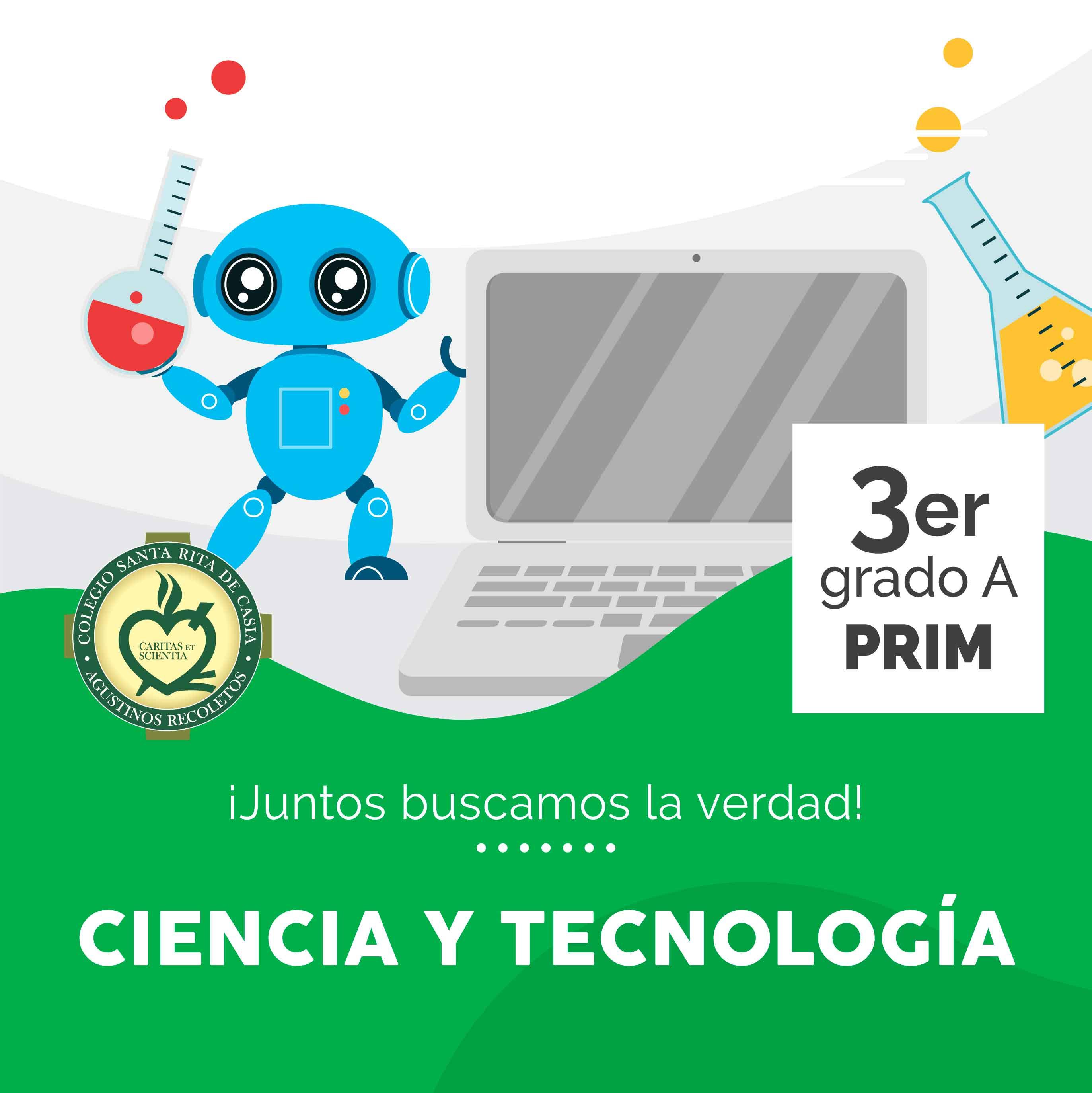Ciencia y Tecnología 3er Grado A