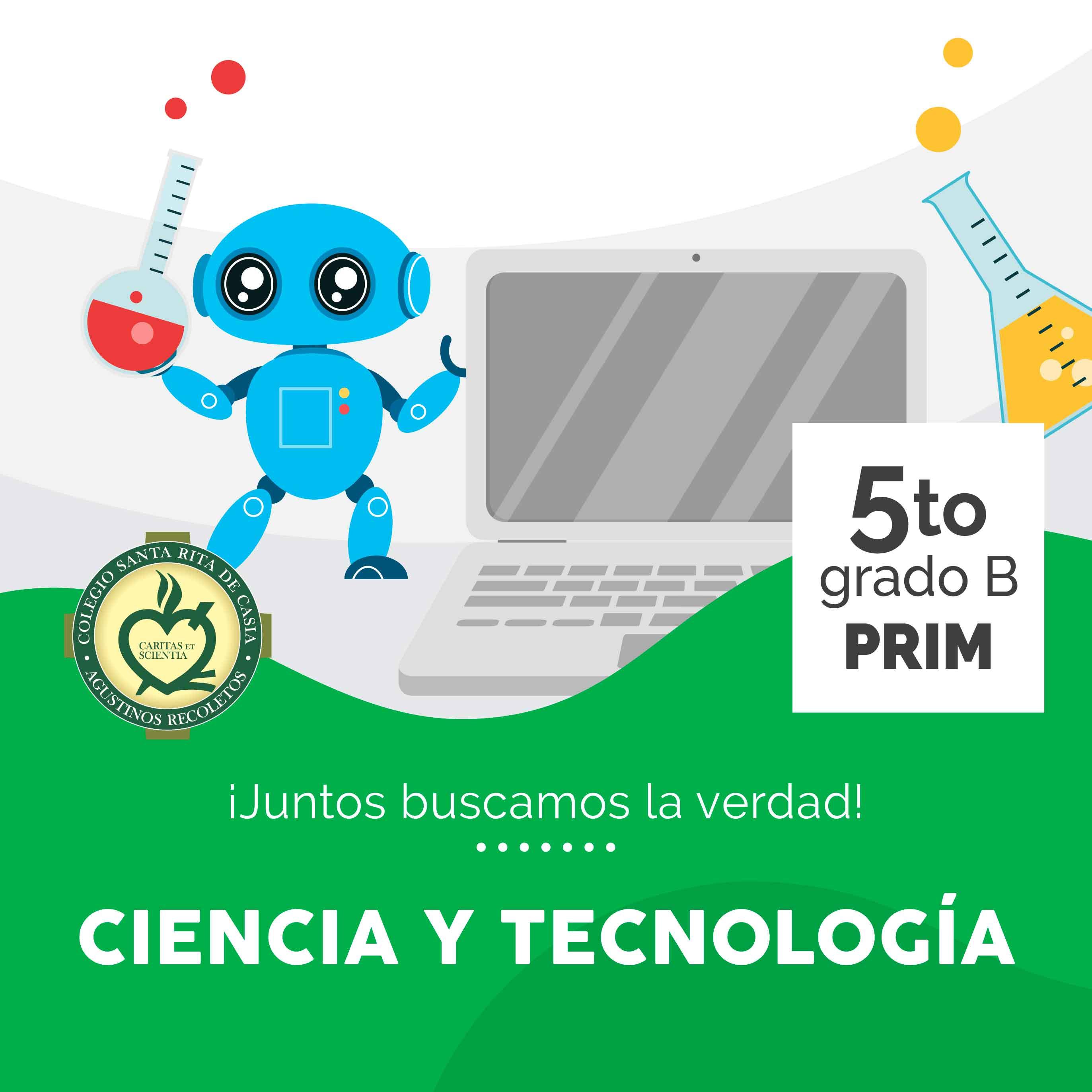 Ciencia y Tecnología 5to Grado B